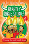 Beastly Bible Stories Volume 8