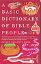 A Basic Dictionary of Bible People