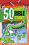 50 Goriest Bible Stories