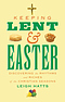 Keeping Lent and Easter - DLT Lent Book for 2018