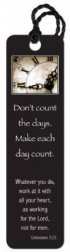 """Make Each Day Count"" Tassle Bookmark"