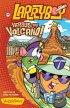 Larry Versus the Volcano