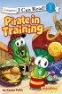 Veggie Tales: Pirate In Training