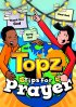 Topz Tips For Prayer