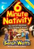 6 Minute Nativity
