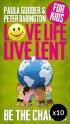 Love Life Live Lent Kids - Pack of 10
