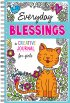 Everyday Blessings: A Creative Journal For Girls