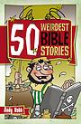 50 Weirdest Bible Stories