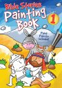 Bible Stories Painting Book 1