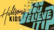 Banner: Hillsong Kids - Can You Believe It?