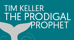 Banner: The Prodigal Prophet by Timothy Keller