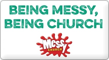 Banner: Being Messy Being Church
