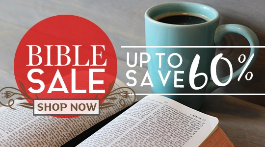 Bible Sale - Save up to 60%