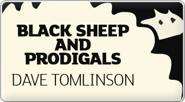 Banner: Dave Tomlinsons Black Sheep and Prodigals