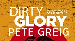 Banner: Dirty Glory by Pete Greig