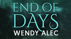 Banner: End of Days by Wendy Alec