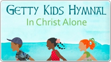 Banner: The Gettys Kids Hymnal