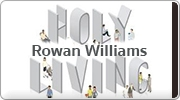 Banner: Holy Living by Rowan Williams