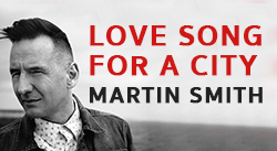 Banner: Love Song For A City by Martin Smith