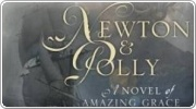 Banner: Newton and Polly A Story of Amazing Grace