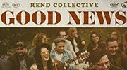 Banner: Rend Collective - Good News