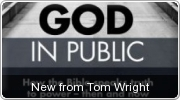 Banner: Tom Wrights God in Public