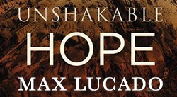 Banner: Unshakable Hope by Max Lucado