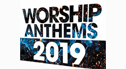 Banner: New Live Worship in Worship Anthems 2019
