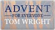 Banner: New Advent for Everyone by Tom Wright