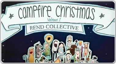 Banner: Rend Collectives Campfire Christmas