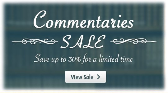 Commentaries Sale - Save up to 30%
