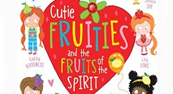 Banner: Cutie Fruities and the Fruits of the Spirit Board Book