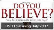 Banner: Do You Believe? - DVD Coming July