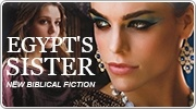 Banner: Egypts Sister - new Biblical Fiction