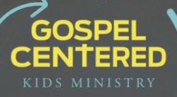 Banner: Gospel-Centered Kids Ministry by Brian Dembowczyk