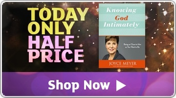 Banner: HALF PRICE TODAY - Knowing God Intimately by Joyce Meyer