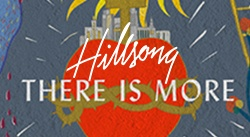 Banner: Hillsong There is More