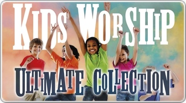 Banner: Buy Ultimate Collection Kids Worship