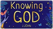Banner: Knowing God - J. John