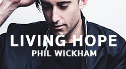Banner: Living Hope by Phil Wickham