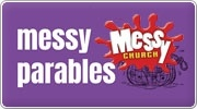Banner: Messy Parables - 25 Retellings for all Ages