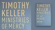 Banner: Ministries of Mercy by Tim Keller