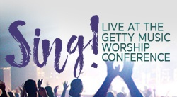 Banner: Sing! Live at The Getty Music Worship Conference