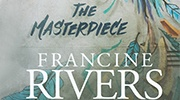 Banner: The Masterpiece by Francine Rivers