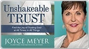 Banner: Unshakeable Trust by Joyce Meyer