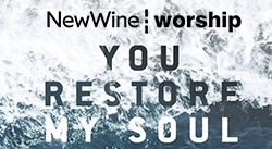 Banner: You Restore My Soul by New Wine Worship