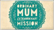 Banner: Ordinary Mum Extraordinary Mission