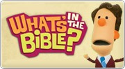 Banner: Whats In The Bible DVD Series