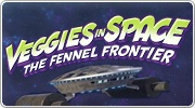 Banner: Veggies in Space, The Fennel Frontier
