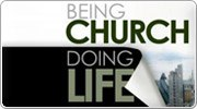 Banner: Being Church Doing Life